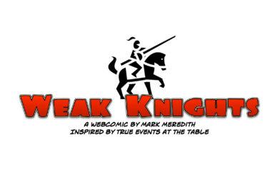 Weak Knights: A New Comic from Dice Monkey